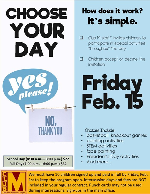 Join us for President's Day Intersession in Club M